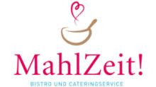 MahlZeit! Bistro und Cateringservice